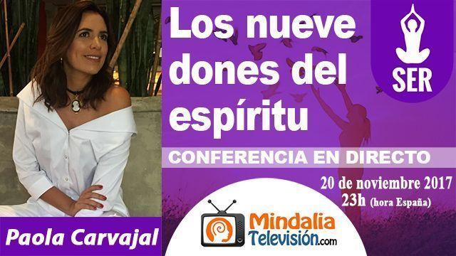 20nov17 23h Los 9 dones del espíritu por Paola Carvajal