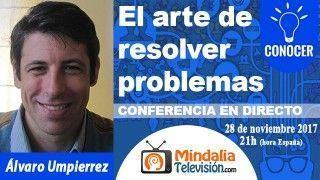 28/11/17 El arte de resolver problemas por Álvaro Umpierrez
