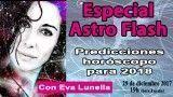 29/12/17 Predicciones horóscopo para 2018 por Eva Lunella. Especial Astroflash