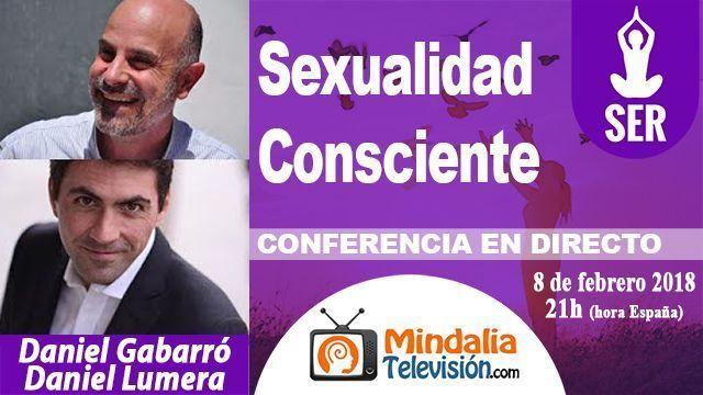08feb18 21h Sexualidad Consciente por Daniel Lumera y Daniel Gabarró