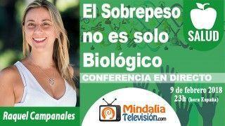 09/02/18 El Sobrepeso no es solo Biológico por Raquel Campanales