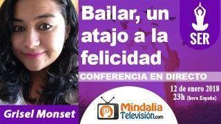12/01/18 Bailar, un atajo a la felicidad por Grisel Monset
