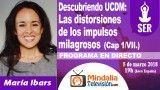 05/03/18 Descubriendo UCDM: Las distorsiones de los impulsos milagrosos (Cap 1/VII.) por María Ibars