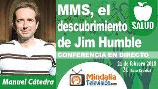 21/02/18 MMS, el descubrimiento de Jim Humble por Manuel Cátedra