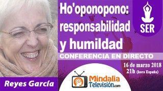 16/03/18 Ho'oponopono: responsabilidad y humildad por Reyes García
