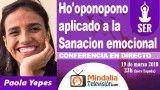 19/03/18 Ho'oponopono aplicado a la Sanacion emocional por Paola Yepes