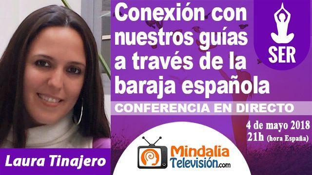 04may18 21h Conexión con nuestros guías a través de la baraja española por Laura Tinajero