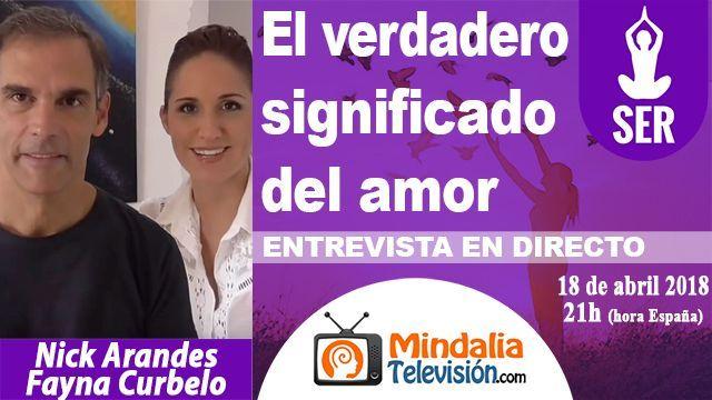 18abr18 21h El verdadero significado del amor Entrevista a Nick Arandes y Fayna Curbelo