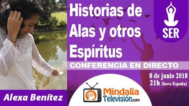 08jun18 21h Historias de Alas y otros Espíritus por Alexa Benítez