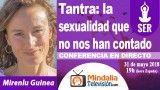 31/05/18 Tantra: la sexualidad que no nos han contado por Mirenlu Guinea