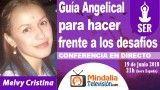 19/06/18 Guía Angelical para hacer frente a los desafíos por Melvy Cristina