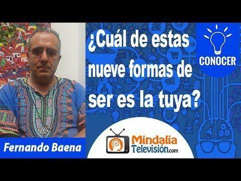¿Cuál de estas nueve formas de ser es la tuya? por Fernando Baena