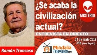 22/06/18 ¿Se acaba la civilización actual?. Entrevista a Ramón Troncoso