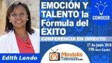 27/06/18 EMOCIÓN Y TALENTO la Fórmula del ÉXITO por Edith Lando