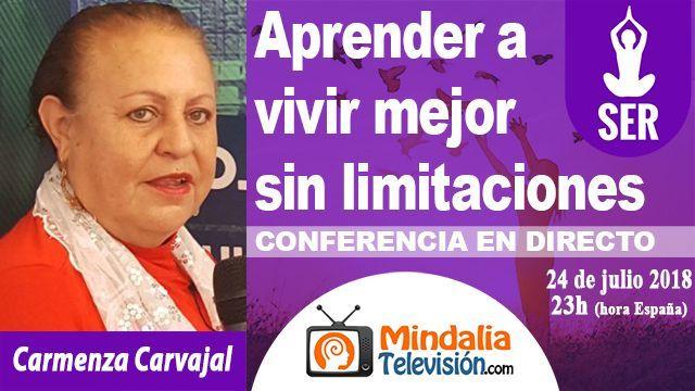 24jul18 23h Aprender a vivir mejor sin limitaciones por Carmenza Carvajal