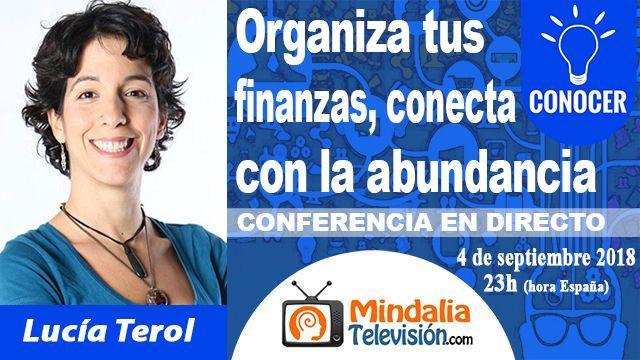 04sep18 23h Organiza tus finanzas conecta con la abundancia por Lucía Terol