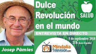 05/09/18 Dulce Revolución en el mundo. Entrevista a Josep Pàmies