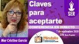 07/09/18 Claves para aceptarte por Mar Cristina García