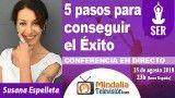 15/08/18 5 pasos para conseguir el Éxito por Susana Espelleta