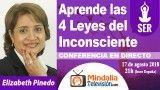 17/08/18 Aprende las 4 Leyes del Inconsciente por Elizabeth Pinedo