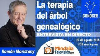 29/08/18 La terapia del árbol genealógico. Entrevista a Ramón Maristany