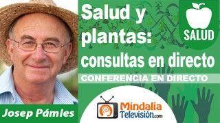 03/10/18 Salud y plantas: consultas en directo con Josep Pámies