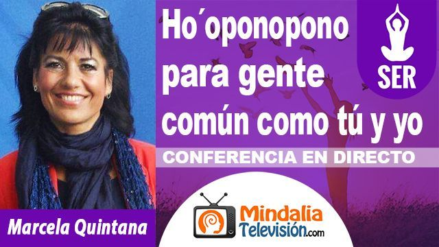 05oct18 23h Ho´oponopono para gente común como tú y yo por Marcela Quintana