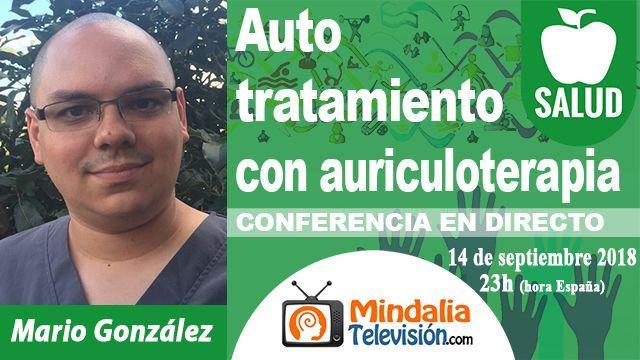 14sep18 23h Auto tratamiento con auriculoterapia por Mario González
