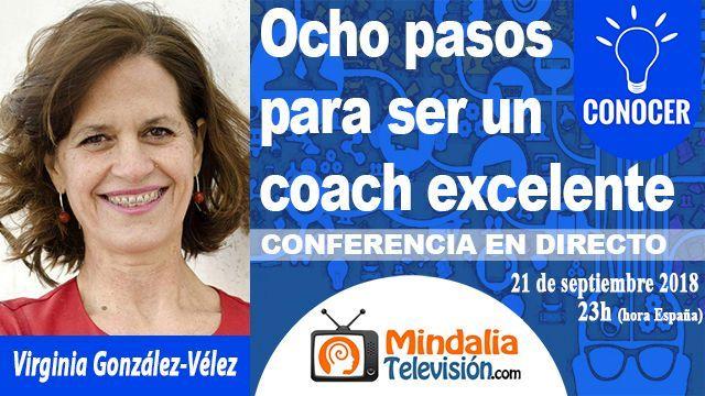 21sep18 23h 8 pasos para ser un coach excelente por Virginia González-Vélez