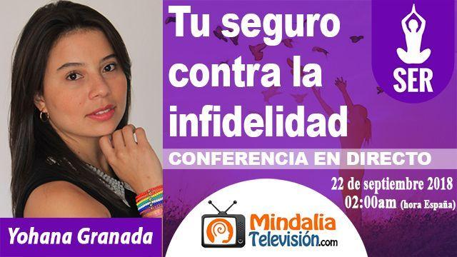 22sep18 0200h Tu seguro contra la infidelidad por Yohana Granada