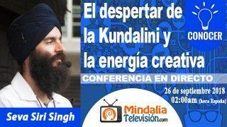 26/09/18 El despertar de la Kundalini y la energía creativa por Seva Siri Singh