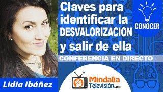 28/09/18 Claves para identificar la DESVALORIZACION y salir de ella por Lidia Ibáñez