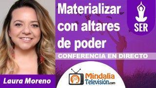 13/10/18 Materializar con altares de poder por Laura Moreno