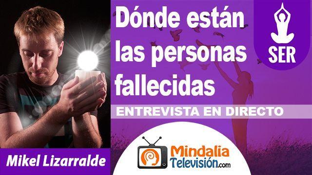17oct18 2130h Dónde están las personas fallecidas Entrevista a Mikel Lizarralde