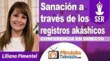 26/10/18 Sanación a través de los registros akáshicos por Liliana Pimentel